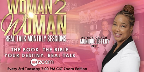 Woman 2 Woman Real Talk Monthly Session tickets