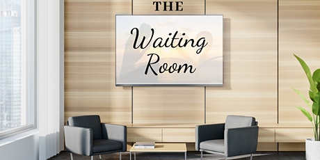 The Waiting Room tickets