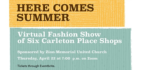 Here Comes Summer - Virtual Fashion Show tickets