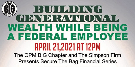 Building Generational Wealth While Being a Federal Employee tickets