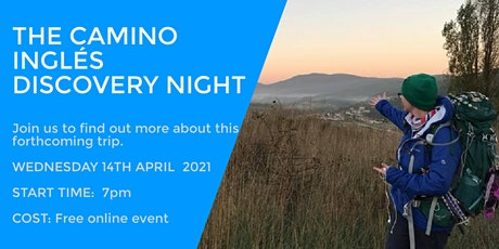 CAMINO INGLES DISCOVERY EVENING tickets