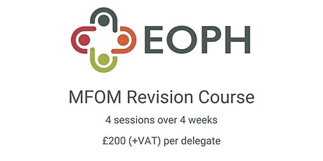 Waiting List New May/June 2021 MFOM Revision Course Additional Dates tickets