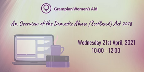 An Overview of the Domestic Abuse (Scotland) Act 2018 tickets