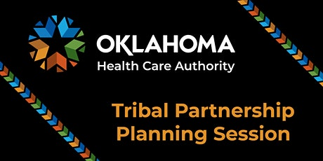 OHCA Tribal Partnership Planning Session tickets
