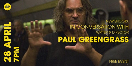 New Shoots: In Conversation with Writer & Director Paul Greengrass tickets