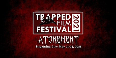 Trapped Film Festival 2021: Atonement tickets