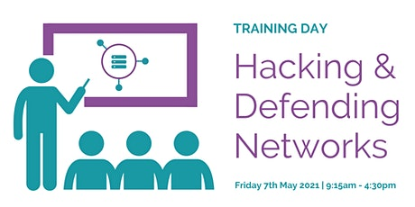 TRAINING DAY: Hacking & Defending Networks tickets