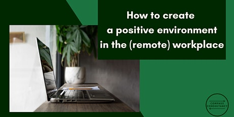 How to create a positive environment in the (remote) workplace entradas