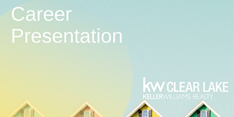 Career Presentation at Keller Williams Clear Lake tickets