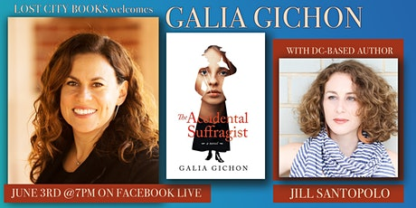 The Accidental Suffragist by Galia Gichon with guest Jill Santopolo tickets