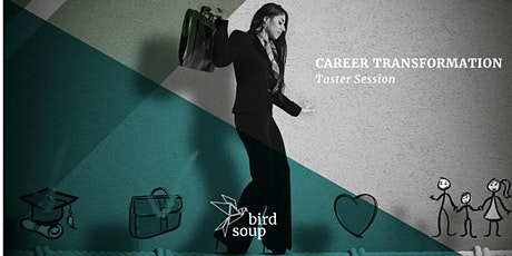 Birdsoup Career Transformation Taster Session tickets