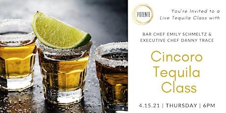 Cincoro Tequila Class tickets