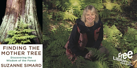 VIRTUAL - Suzanne Simard | Finding the Mother Tree: Discovering the Wisdom tickets