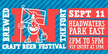 Brewed IN the Fort Craft Beer Fest 2021 tickets