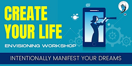 Create Your Life Envisioning Workshop tickets