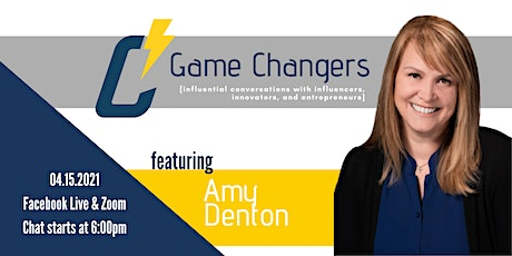 Game Changers with Amy Denton tickets
