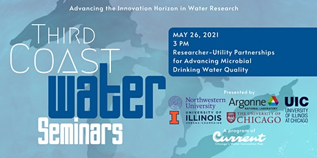Third Coast Water Seminars: Researcher-Utility Partnerships tickets
