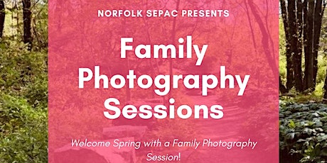 Norfolk SEPAC Spring Family Photo Shoot tickets