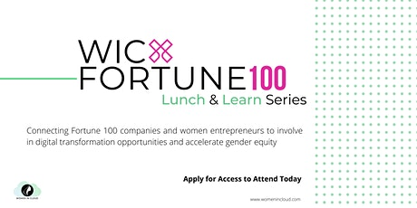 #WICxFortune100: Lunch & Learn Series tickets