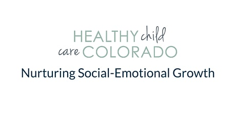Nurturing Social-Emotional Growth tickets