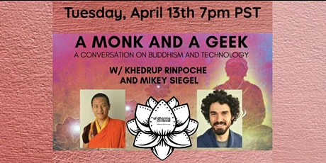 A Monk and a Geek: A Conversation on Buddhism and Technology tickets