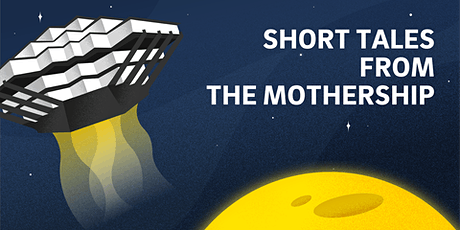 Short Tales from the Mothership: 50th Anniversary Edition tickets