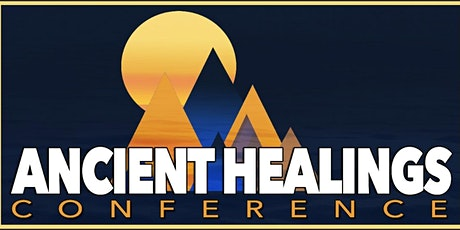 Ancient Healings Conference 2021 tickets
