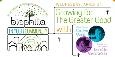 Biophilia in Your Community: Growing for the Greater Good tickets