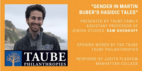 Inaugural Lecture for Taube Chair in Jewish Studies by Dr. Sam Shonkoff tickets