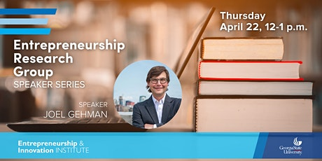 Entrepreneurship Research Group Speaker Series |  Joel Gehman tickets