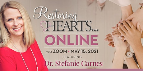 Restoring Hearts Women's ONLINE Conference 2021 tickets
