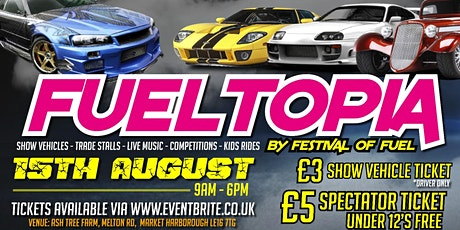 "FESTIVAL OF FUEL "" FUELTOPIA"" tickets"