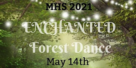 MHS Enchanted Forest Dance 2021 tickets