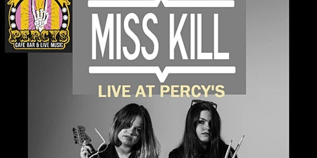 Miss Kill with support from The Mudd Club + Black Market tickets