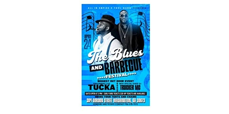 The Blues and Barbecue Festival featuring Tucka and DJ Trucker tickets