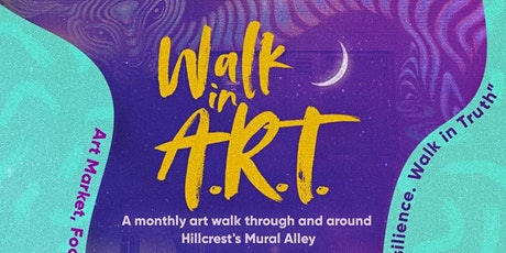 Walk in A.R.T (Allyship. Resilience & Truth) Hillcrest Art Celebration boletos