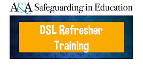 Designated Safeguarding Lead Refresher 9am - 4pm  on 29th September 2021 tickets