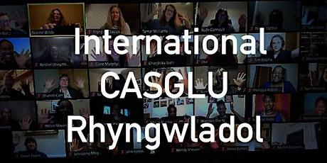 International CASGLU Rhyngwladol tickets