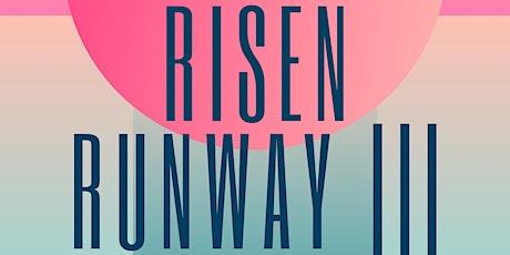 RISEN Runway III tickets