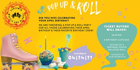 Pop Up & Roll -  Celebrating April Birthdays  - Session 2 - All Skate tickets