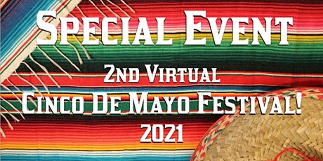 Cinco De Mayo Festival Virtually! biglietti