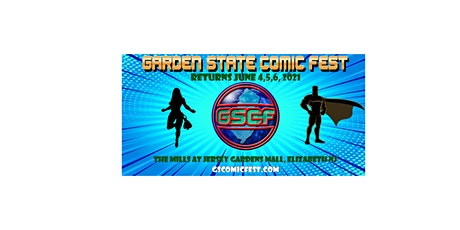 Garden State Comic Fest: Summer Edition - 2021 tickets