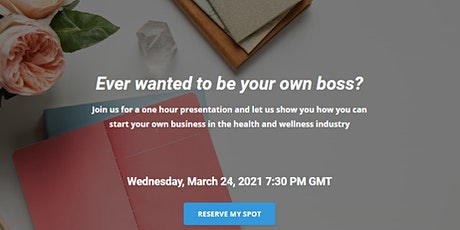 Ever wanted to be your own Boss? tickets