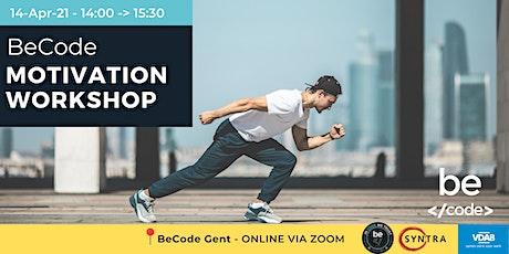BeCode Gent -  ONLINE Motivation workshop tickets