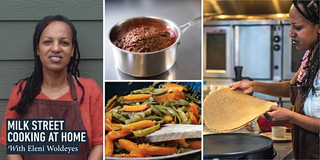 Cooking at Home with Eleni Woldeyes: The Flavors of Ethiopia tickets