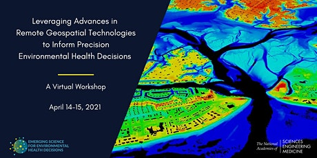 Leveraging Geospatial Technologies for Environmental Health Decisions tickets