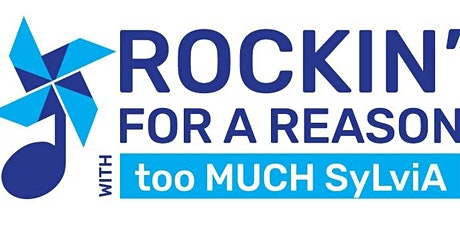 Rockin' for a Reason - Charity Concert with too MUCH SyLviA tickets