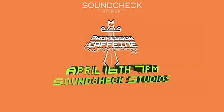 Professor Caffeine & The Insecurities at Soundcheck Studios tickets
