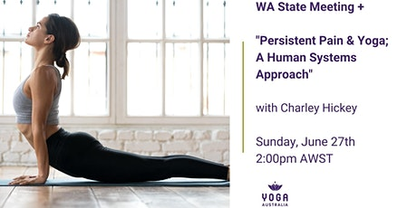 "WA State Meeting + ""Persistent Pain & Yoga; A Human Systems Approach"" tickets"