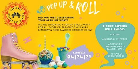 Pop Up & Roll -  Celebrating April Birthdays  - Session 3 - Adult Skate tickets